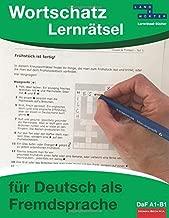 Wortschatz-Lernrätsel für Deutsch als Fremdsprache: DaF A1-B1 (German Edition)