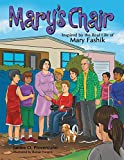 Mary's Chair: Inspired by the Real Life of Mary Fashik