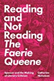 Reading and Not Reading The Faer...