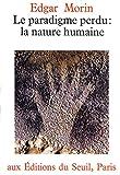 Le Paradigme perdu. La nature humaine (Philosophie Générale) - Format Kindle - 4,99 €