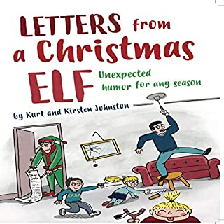 Letters from a Christmas Elf: Unexpected Humor for Any Season cover art
