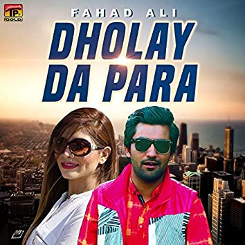 Dholay Da Para - Single