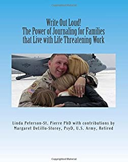 Write Out Loud!: The Power of Journaling for Families that Live with Life Threatening Work