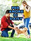 Per Amore Di Daisy