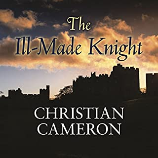 The Ill-Made Knight                   By:                                                                                                                                 Christian Cameron                               Narrated by:                                                                                                                                 Saul Reichlin                      Length: 21 hrs and 17 mins     20 ratings     Overall 4.7