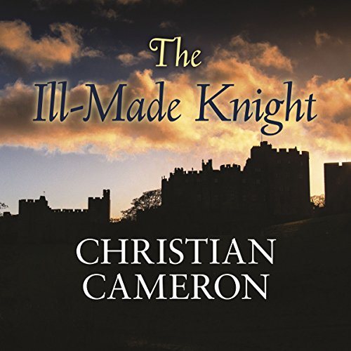The Ill-Made Knight audiobook cover art