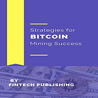 Strategies for Bitcoin Mining Success audiobook cover art