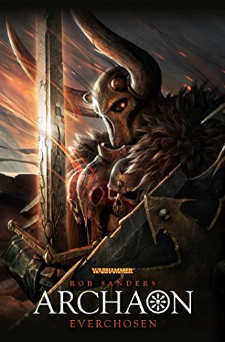 Archaon: Everchosen (Warhammer) by Rob Sanders (2015-03-03)