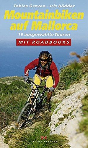 Mountainbiken auf Mallorca: 19 ausgewählte Touren / Mit Roadbooks