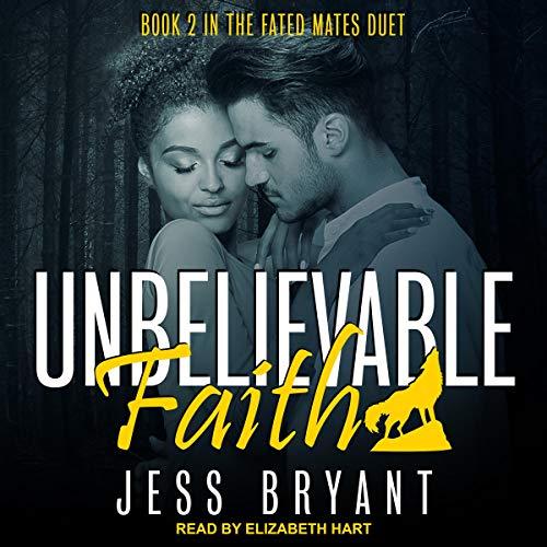 Unbelievable Faith cover art