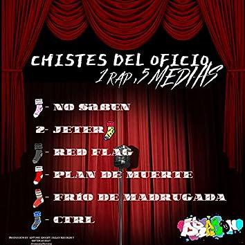 Chistes Del Oficio: 1 Rap, 5 Medias