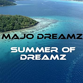 Summer of Dreamz