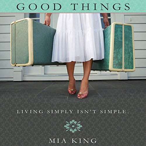 Good Things audiobook cover art