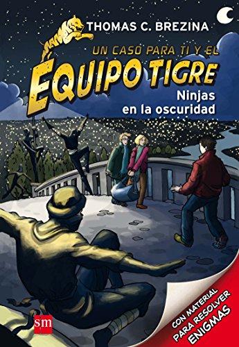 Ninjas en la oscuridad: 6 (Equipo tigre)