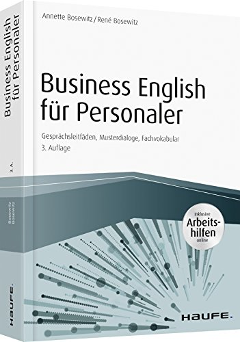 Business English für Personaler - inkl. Arbeitshilfen online: Gesprächsleitfäden, Musterdialoge, Fachvokabular (Haufe Fachbuch)