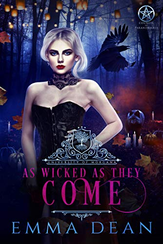 As Wicked As They Come: A Reverse Harem Academy Series (University of Morgana: Academy of Enchantments and Witchcraft Book 6) (English Edition)