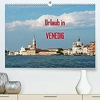 Urlaub in Venedig (Premium, hochwertiger DIN A2 Wandkalender 2022, Kunstdruck in Hochglanz): Fotografien von Venedig (Monatskalender, 14 Seiten )