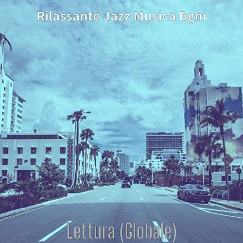 Rilassante Jazz Musica Bgm