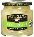 Ponti Cipolline Peperlizia, Lavorate dal Fresco, 6 Vasetti da 350G l'Uno, 2100 Grammi...