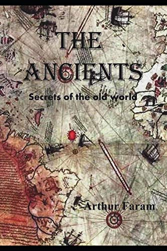 The Ancients: Secrets of the old world
