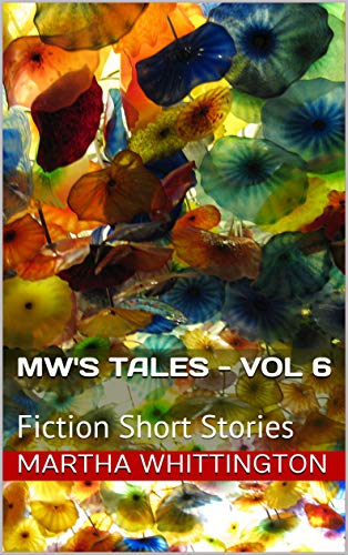 MW's Tales - Vol 6: Fiction Short Stories (English Edition)