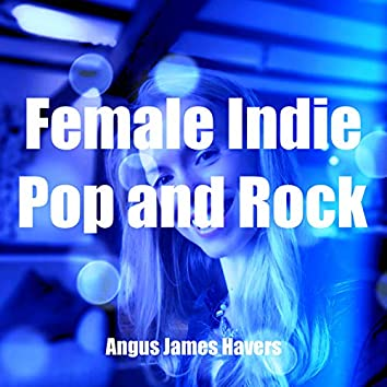 Female Indie Pop and Rock