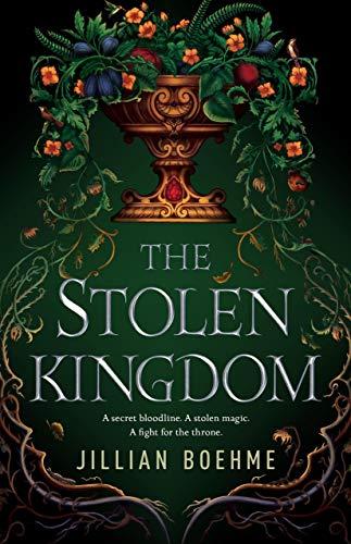 The Stolen Kingdom by [Jillian Boehme]