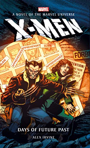 X-Men: Days of Future Past (Marvel novels Book 9) (English Edition)