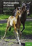 Homéopathie et cheval - Conseils thérapeutiques - Vigot - 19/09/2013