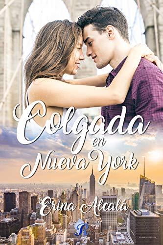 Colgada en Nueva York de Erina Alcalá
