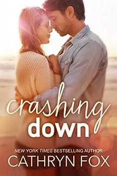 Crashing Down (Stone Cliff Series Book 1) by [Cathryn Fox]