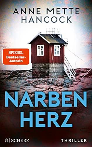 Narbenherz: Thriller (Heloise-Kaldan-Serie, Band 2)