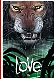 Love, Tome 3 - Le lion