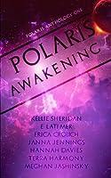 Polaris Awakening 1927940427 Book Cover