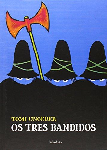 Os tres bandidos (Tras os montes)