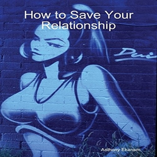 How to Save Your Relationship audiobook cover art
