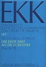 Der Erste Brief an Die Korinther: 1 Kor 1,1-6,11 (Evangelisch-katholischer Kommentar Zum Neuen Testament) (German Edition)