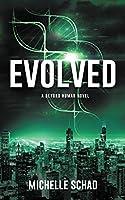 Evolved: A Beyond Human Novel
