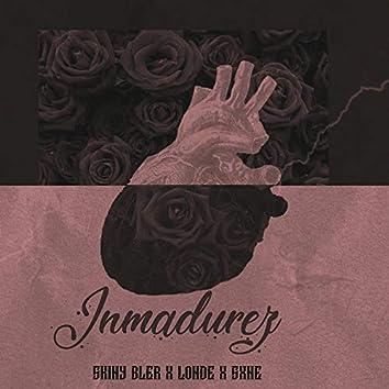 Inmadurez (feat. Londe & Sxne)