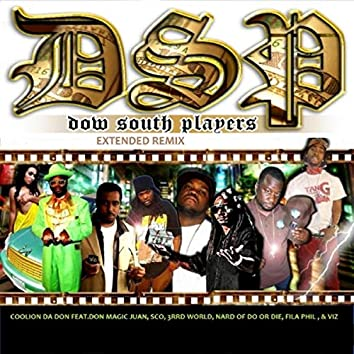 Dow South Players (Extended Remix) [feat. Fila Phil & Nard]