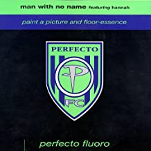 Man With No Name / Paint A Picture / Floor-Essence