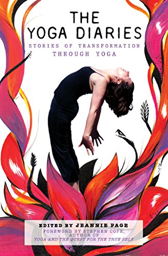 The Yoga Diaries: Stories of Transformation Through Yoga (English Edition)