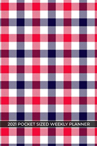 2021 Pocket Sized Weekly Planner: Red White Blue Tartan Scottish Plaid   One Full Year Calendar   1 Yr   Pocket Purse Sized   Jan 1 - Dec 31   Weekly ...   Day Week Month Views   January to December