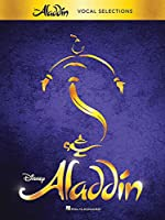 Aladdin: Broadway Musical: Vocal Selections