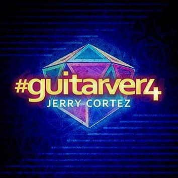 #GUITARVER4