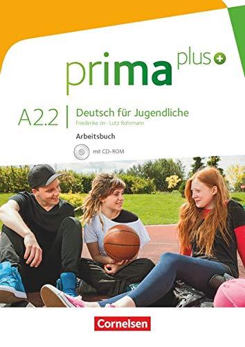 Prima plus. A2.2 Deutsch für Jugendliche. Arbeitsbuch mit CD-ROM: Mit interaktiven Übungen auf scook.de