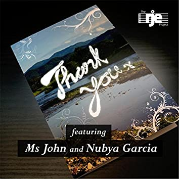 Thank You (feat. Ms. John & Nubya Garcia)