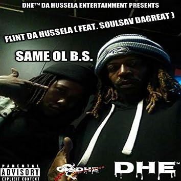 Same Ol B.S. (feat. SoulSav DaGreat)