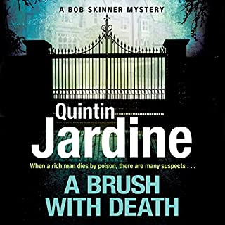 A Brush with Death     Bob Skinner, Book 29              By:                                                                                                                                 Quintin Jardine                               Narrated by:                                                                                                                                 James Bryce                      Length: 12 hrs and 48 mins     46 ratings     Overall 4.5