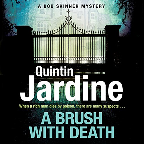 A Brush with Death: Bob Skinner, Book 29